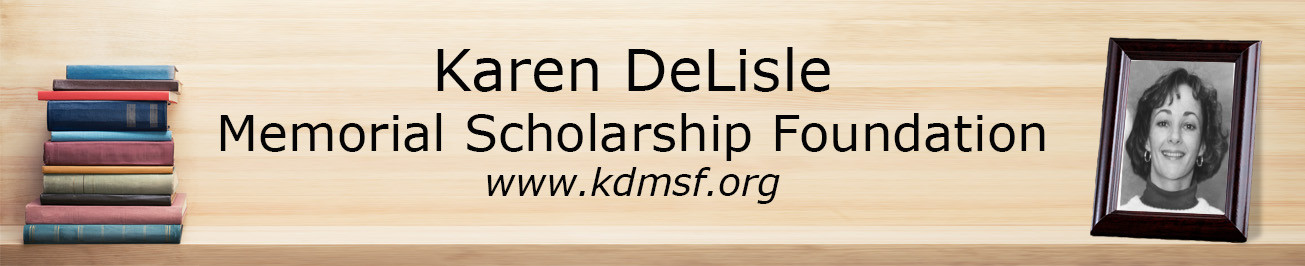 Karen DeLisle Memorial Scholarship Foundation